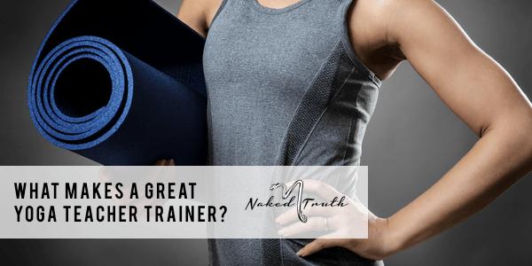 what-makes-a-graet-yoga-teacher-trainer