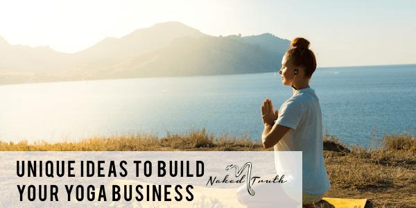 unique-ideas-to-build-your-yoga-business